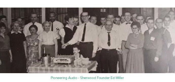 Pioneering Audio - Sherwood Founder Ed Miller